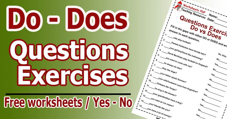 Questions Exercises Do Does Worksheets Pdf