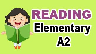 Elementary A2 Reading