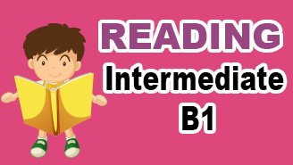 Intermediate B1 reading