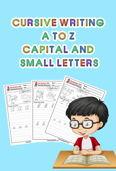 Cursive Writing A To Z Capital And Small Letters - Worksheets PDF