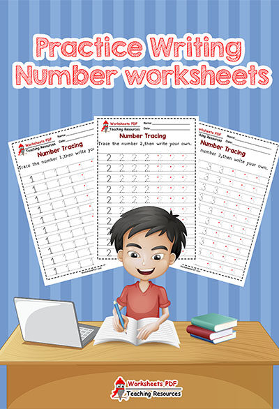 Practice Writing Number worksheets