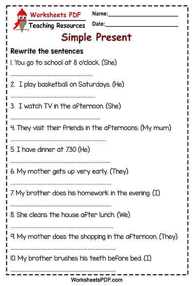 Rewrite the sentences Simple Present